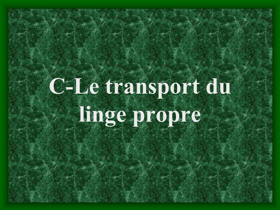 C-Le transport du linge propre