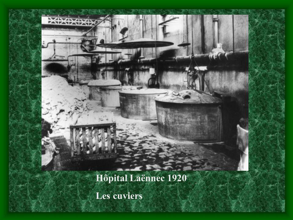 Hôpital Laënnec 1920 Les cuviers