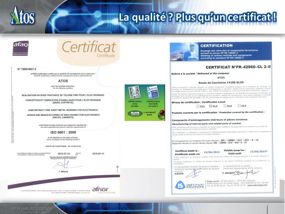 La qualité Plus qu'un certificat !
