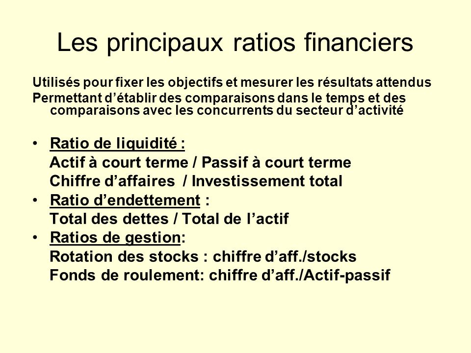Les principaux ratios financiers