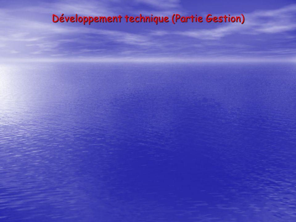 Développement technique (Partie Gestion)