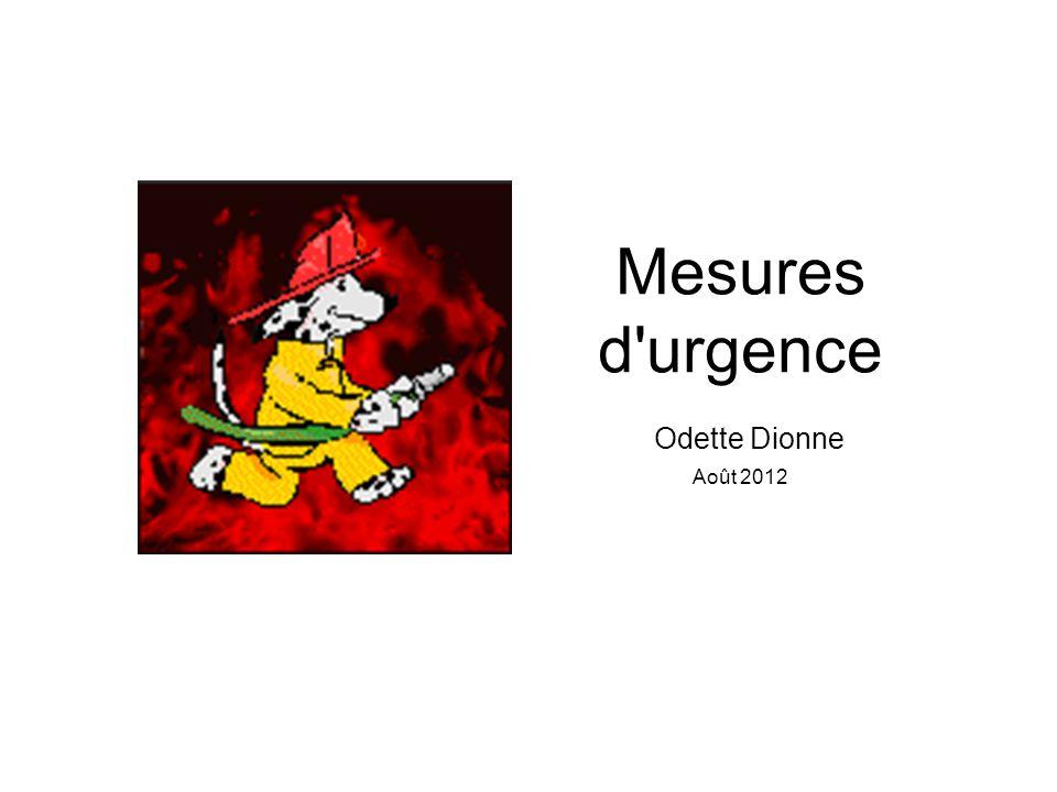 Mesures d urgence Odette Dionne Août 2012