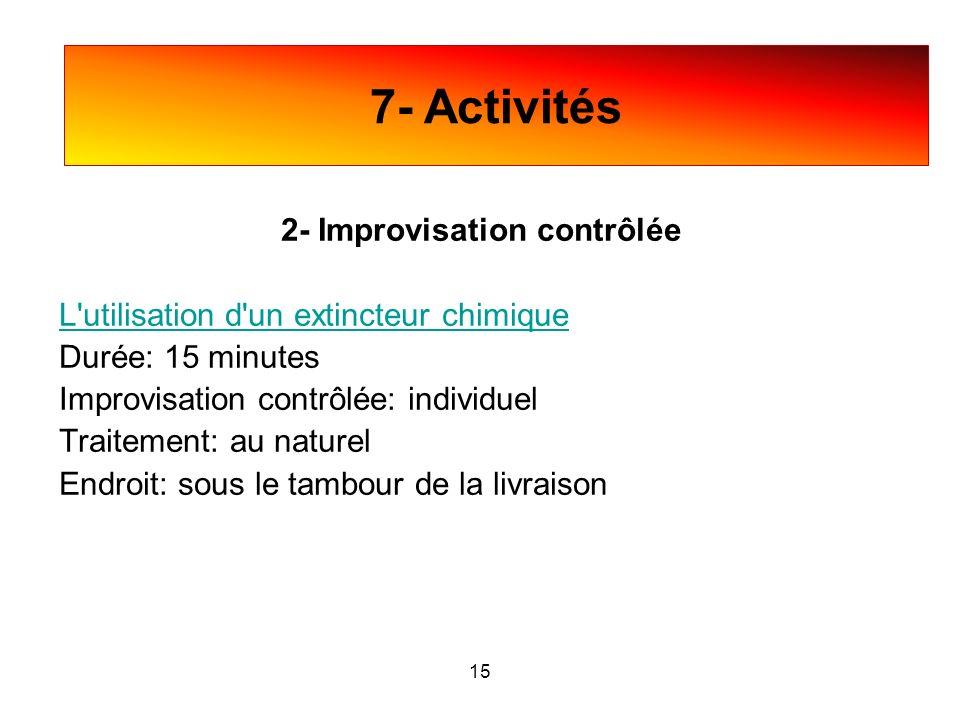 2- Improvisation contrôlée