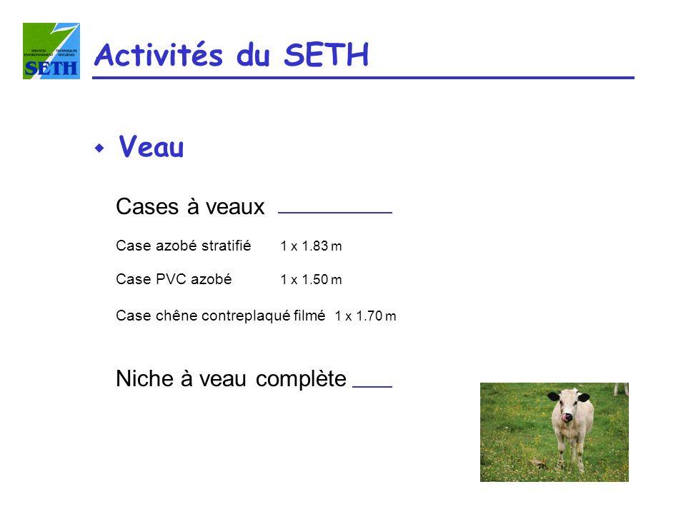 Activités du SETH Veau Cases à veaux Niche à veau complète
