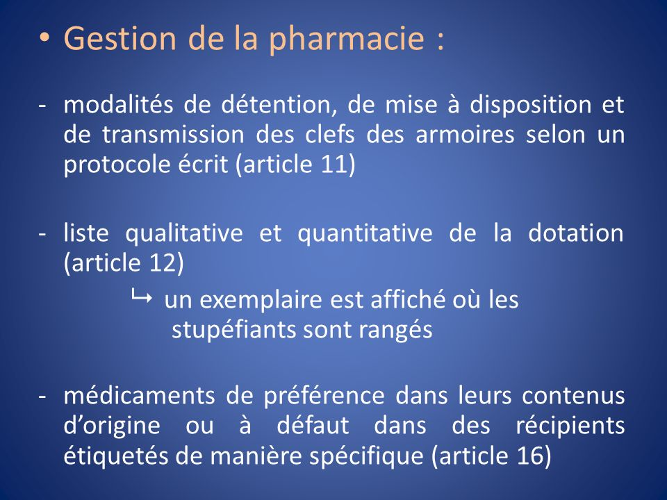 Gestion de la pharmacie :