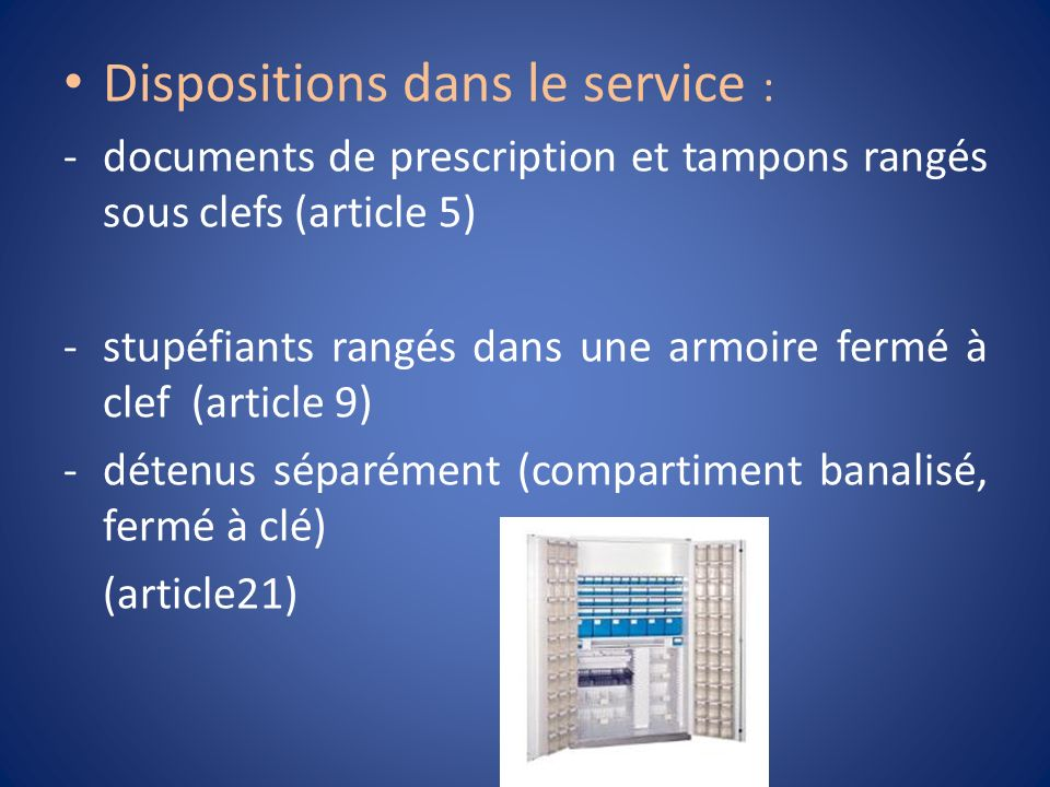 Dispositions dans le service :