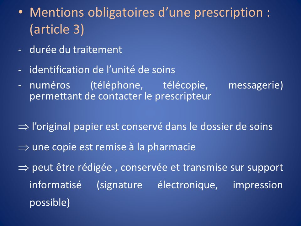 Mentions obligatoires d'une prescription : (article 3)