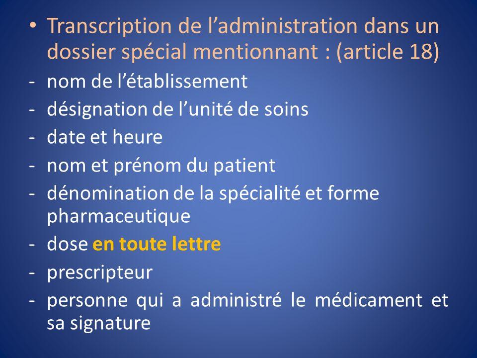 Transcription de l'administration dans un dossier spécial mentionnant : (article 18)