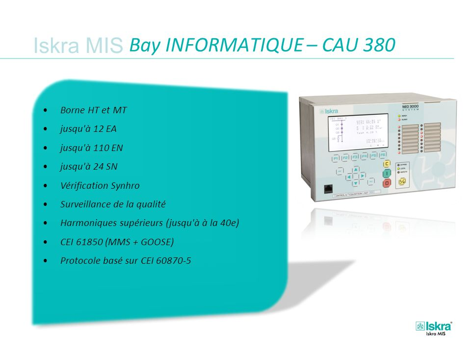 Bay INFORMATIQUE – CAU 380 Borne HT et MT jusqu à 12 EA jusqu à 110 EN