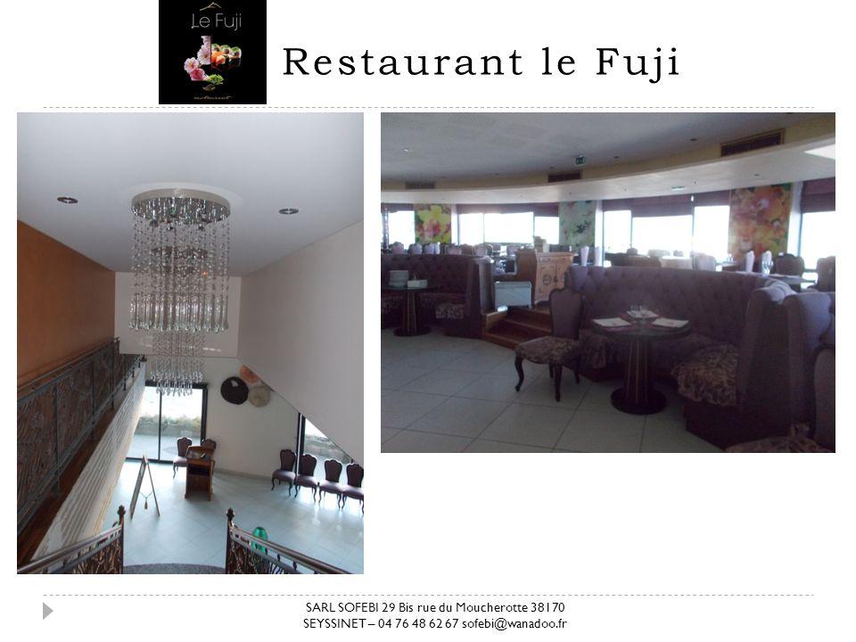 Restaurant le Fuji SARL SOFEBI 29 Bis rue du Moucherotte 38170 SEYSSINET – 04 76 48 62 67 sofebi@wanadoo.fr.