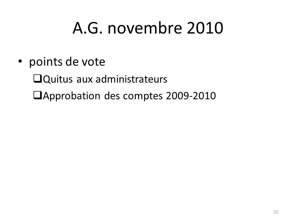 A.G. novembre 2010 points de vote Quitus aux administrateurs