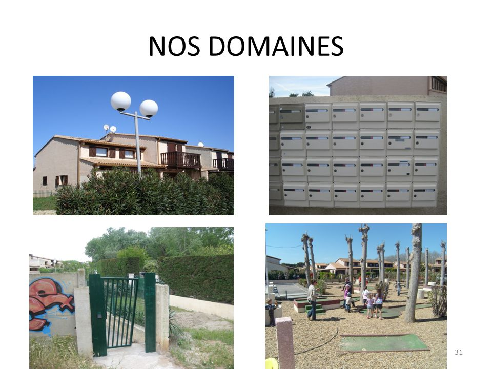 NOS DOMAINES