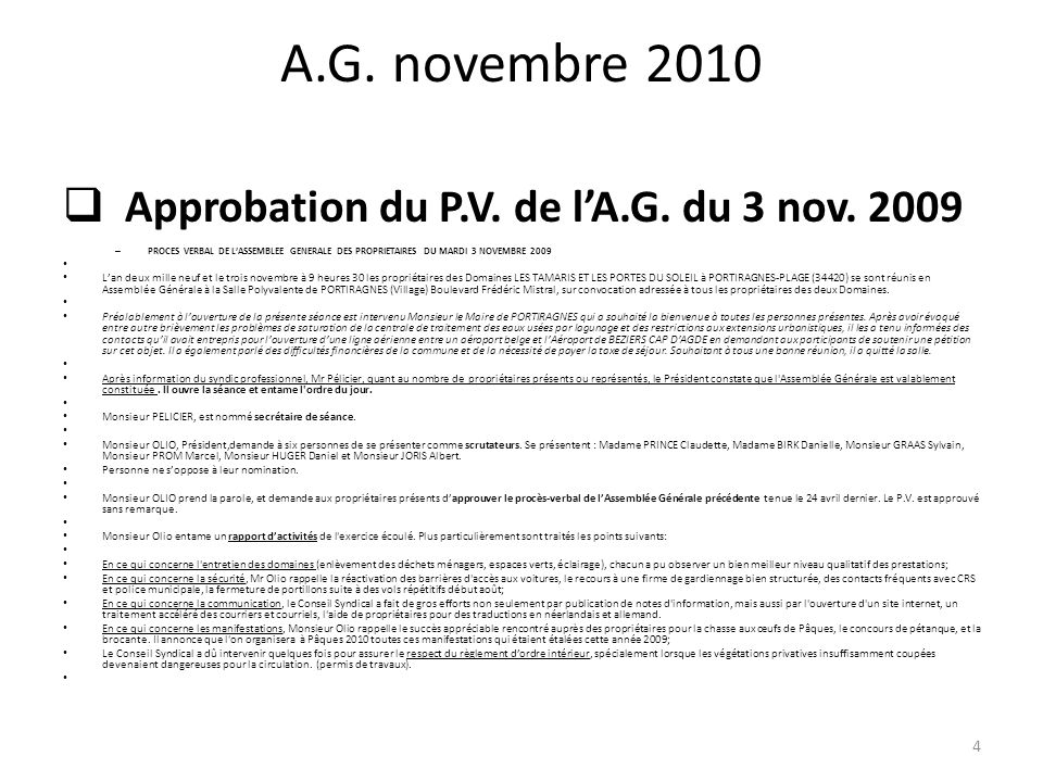 A.G. novembre 2010 Approbation du P.V. de l'A.G. du 3 nov. 2009