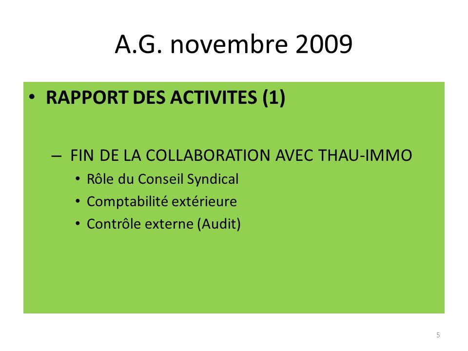 A.G. novembre 2009 RAPPORT DES ACTIVITES (1)