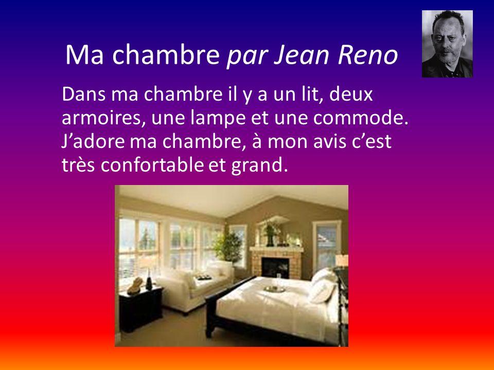 Ma chambre par Jean Reno