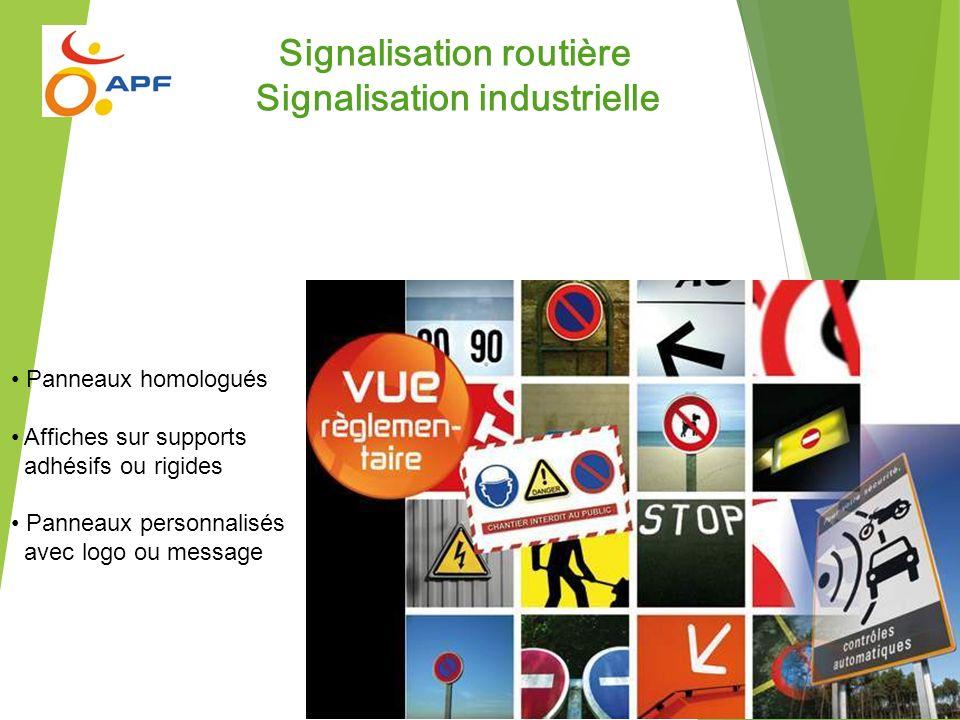 Signalisation routière Signalisation industrielle