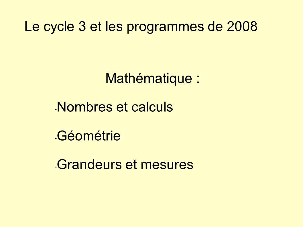 Le cycle 3 et les programmes de 2008
