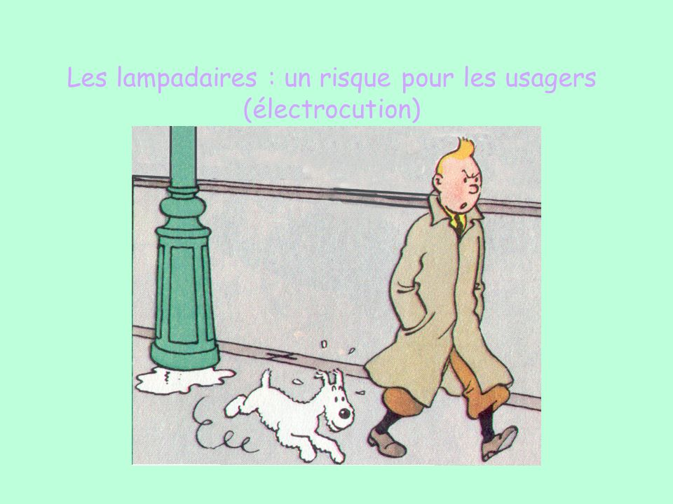 Les lampadaires : un risque pour les usagers (électrocution)