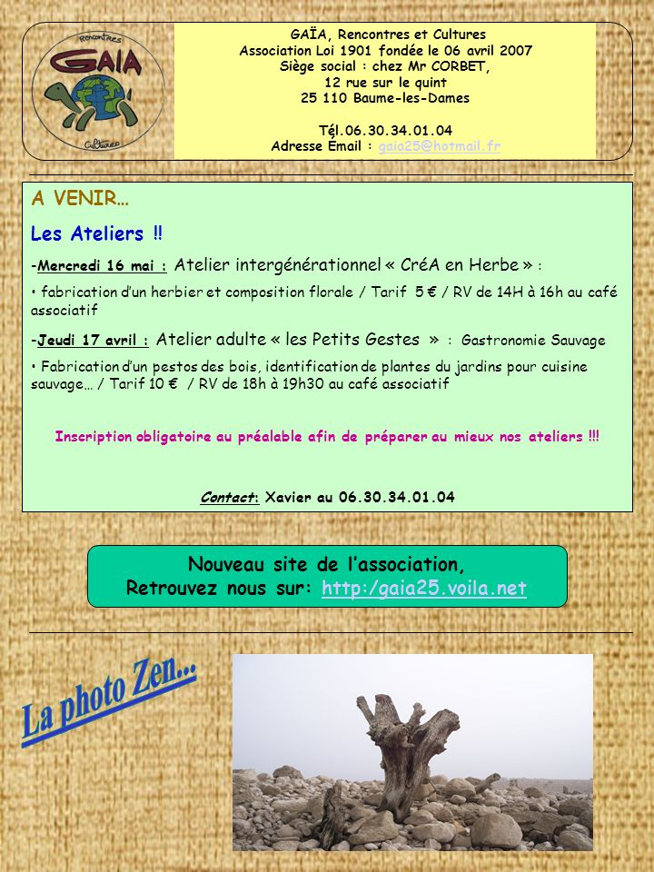 La photo Zen... A VENIR… Les Ateliers !!