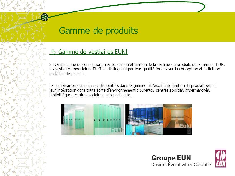Gamme de produits Groupe EUN  Gamme de vestiaires EUKI