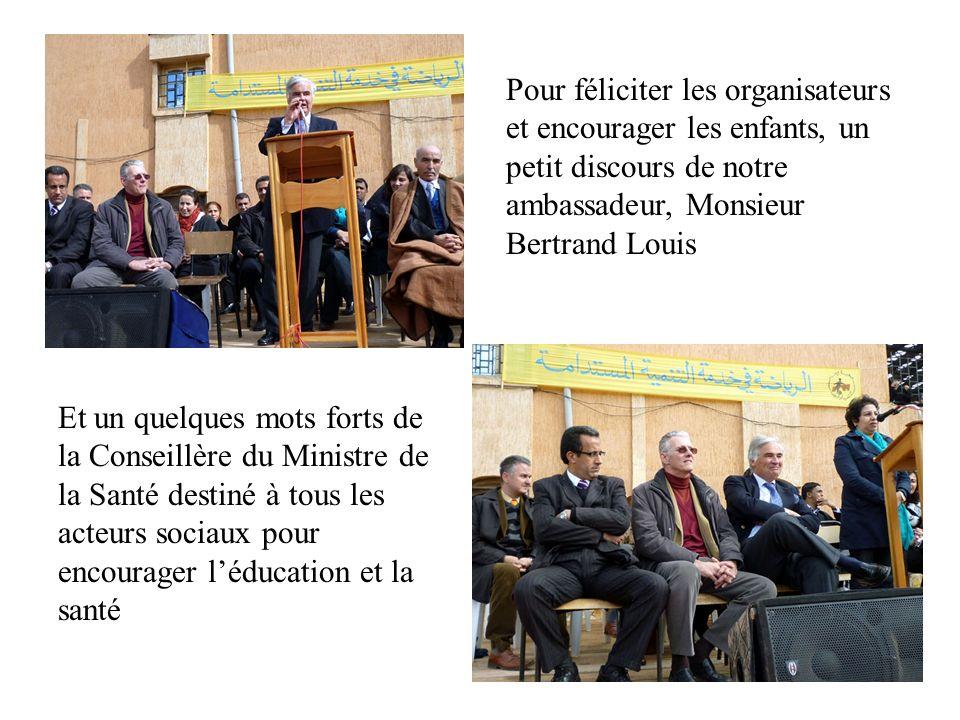 Pour féliciter les organisateurs et encourager les enfants, un petit discours de notre ambassadeur, Monsieur Bertrand Louis