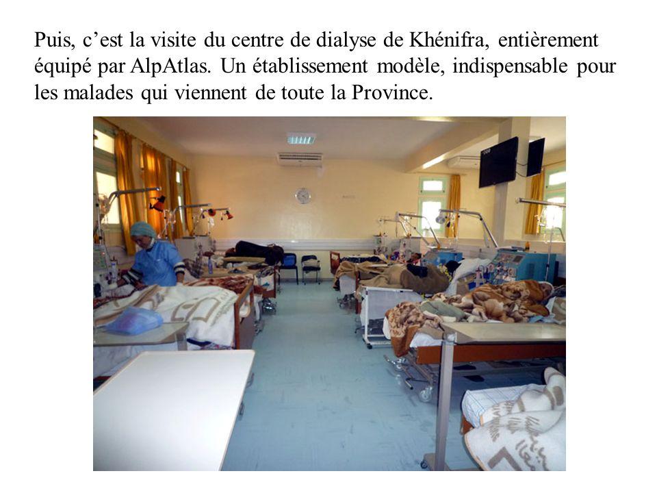 Puis, c'est la visite du centre de dialyse de Khénifra, entièrement équipé par AlpAtlas.