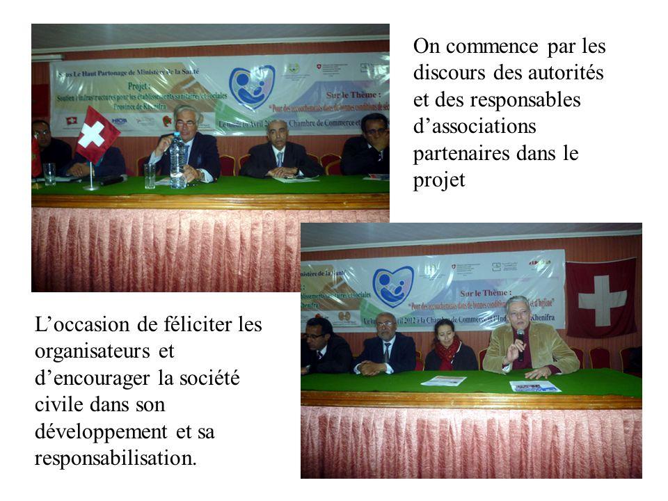 On commence par les discours des autorités et des responsables d'associations partenaires dans le projet