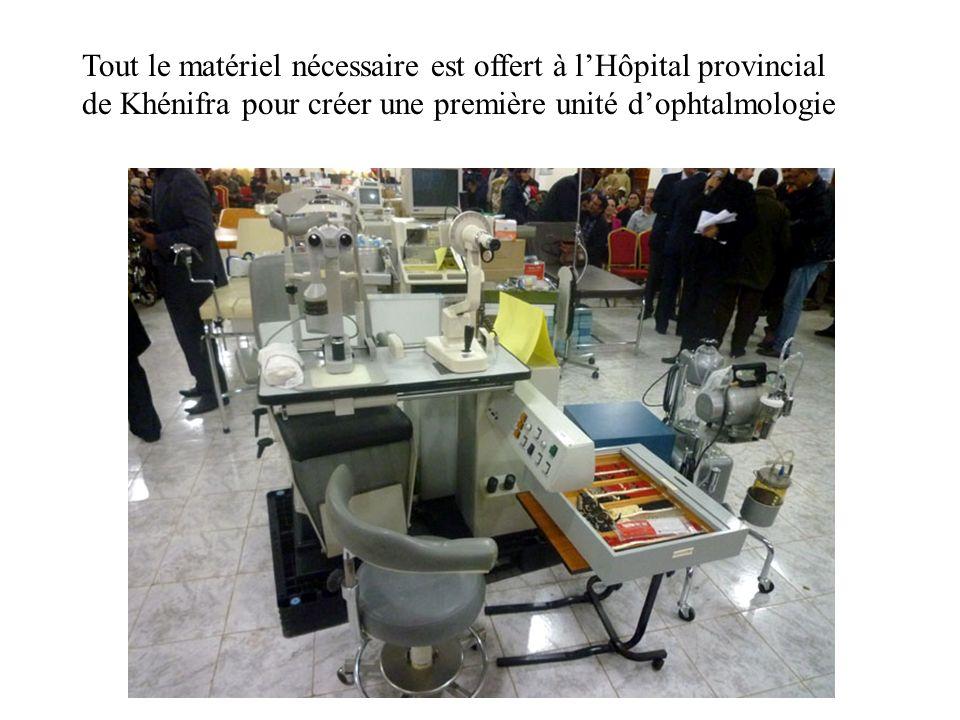 Tout le matériel nécessaire est offert à l'Hôpital provincial de Khénifra pour créer une première unité d'ophtalmologie