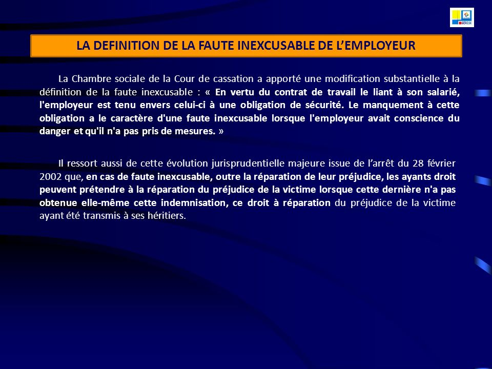 LA DEFINITION DE LA FAUTE INEXCUSABLE DE L'EMPLOYEUR
