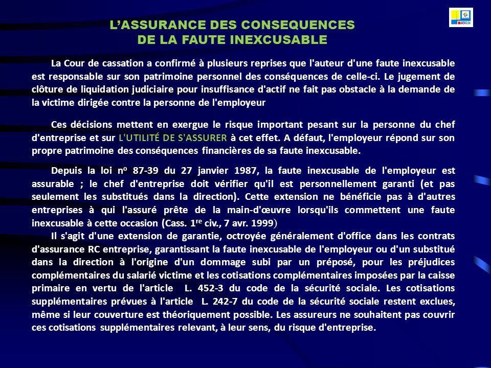 L'ASSURANCE DES CONSEQUENCES DE LA FAUTE INEXCUSABLE