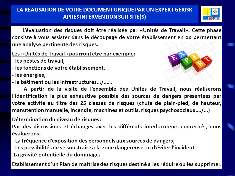 LA REALISATION DE VOTRE DOCUMENT UNIQUE PAR UN EXPERT GERISK APRES INTERVENTION SUR SITE(S)