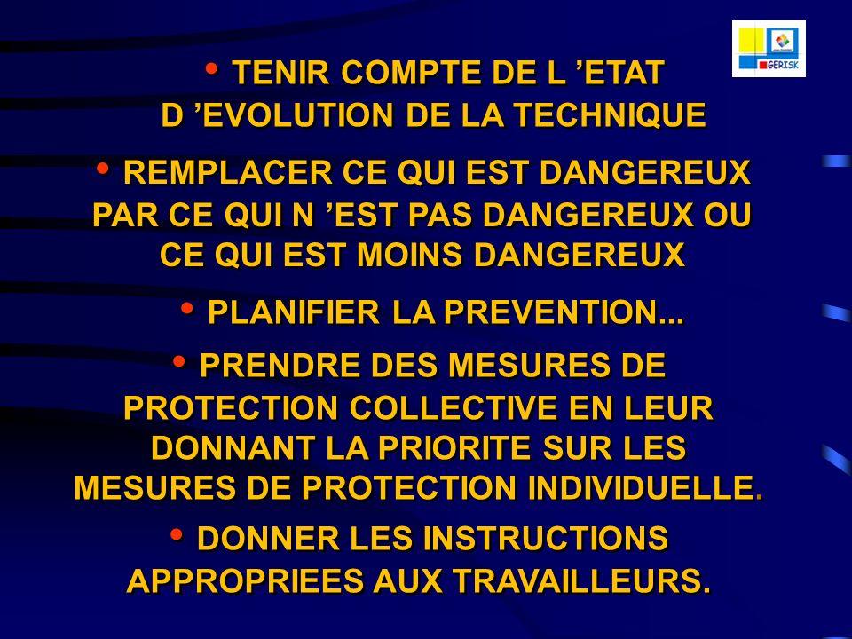 TENIR COMPTE DE L 'ETAT D 'EVOLUTION DE LA TECHNIQUE