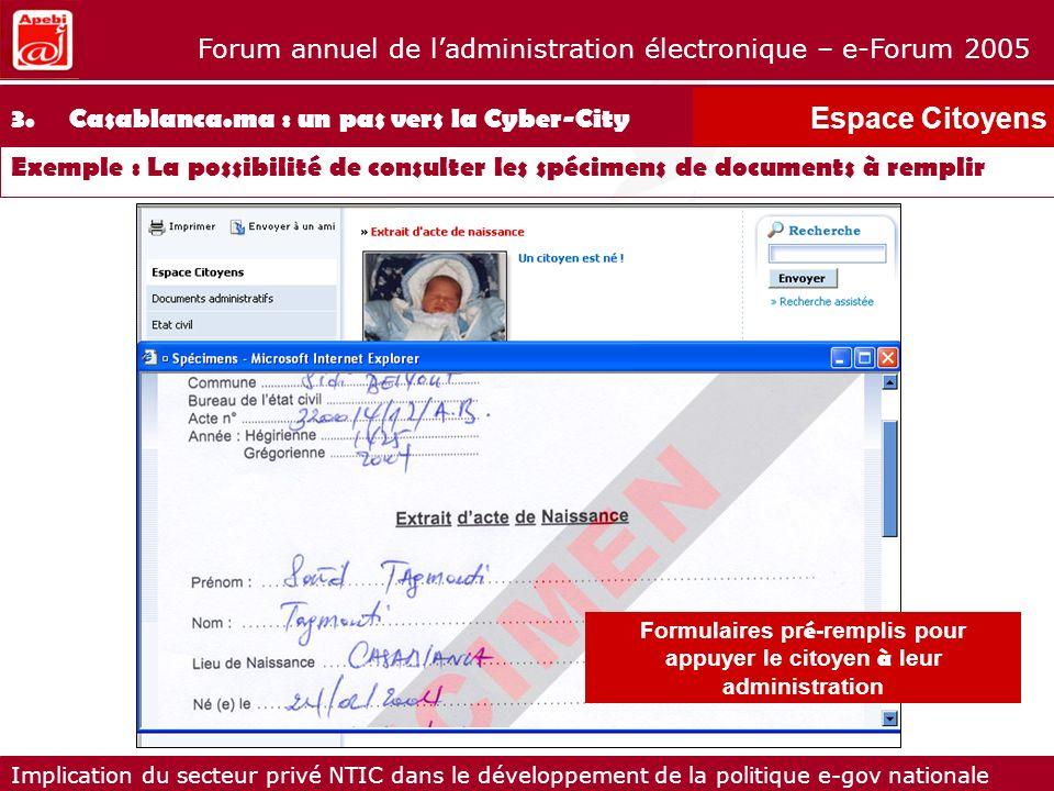 Formulaires pré-remplis pour appuyer le citoyen à leur administration
