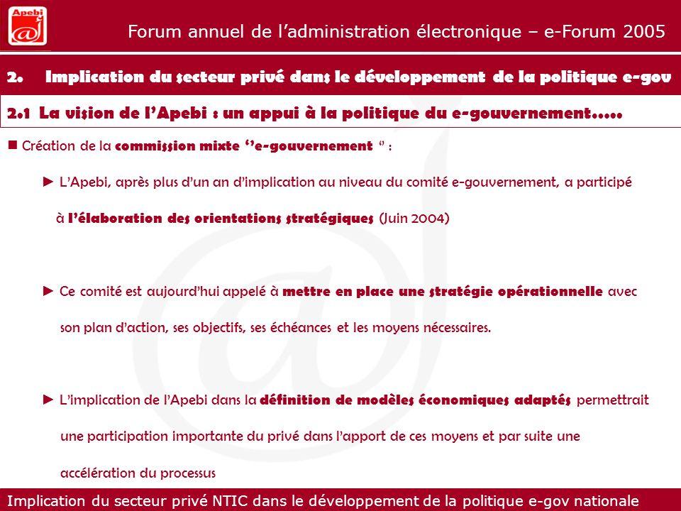 2. Implication du secteur privé dans le développement de la politique e-gov