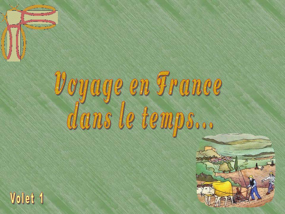 Voyage en France dans le temps...
