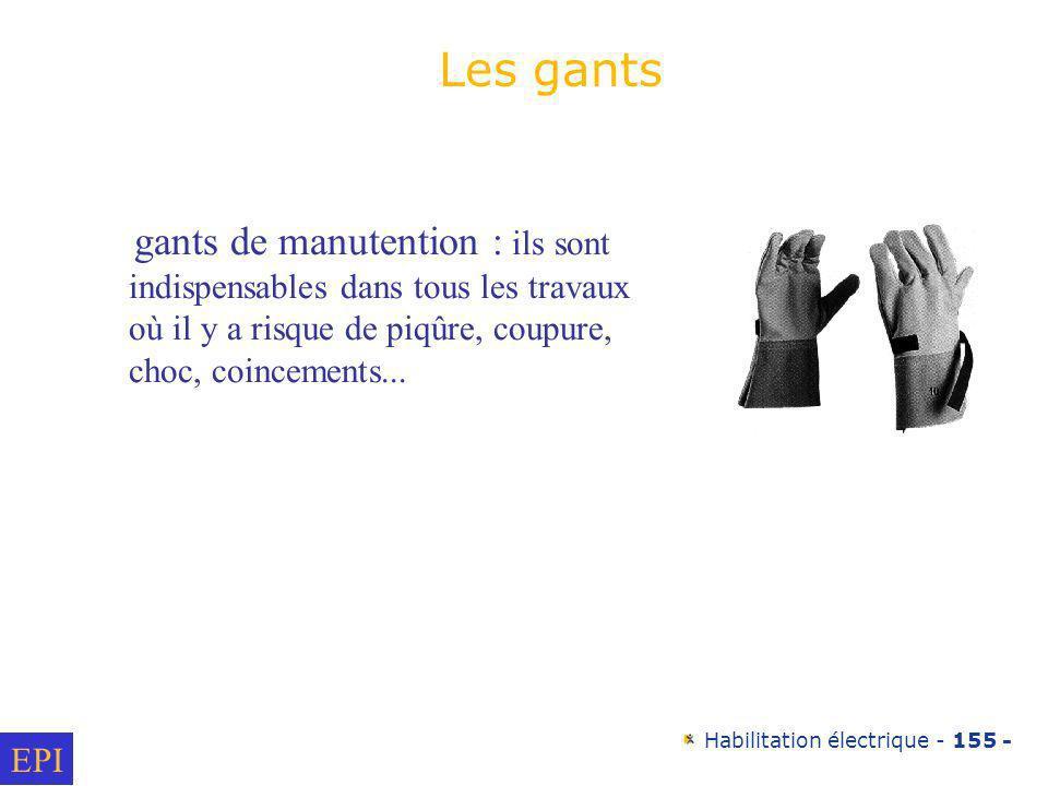 Les gants gants de manutention : ils sont indispensables dans tous les travaux où il y a risque de piqûre, coupure, choc, coincements...
