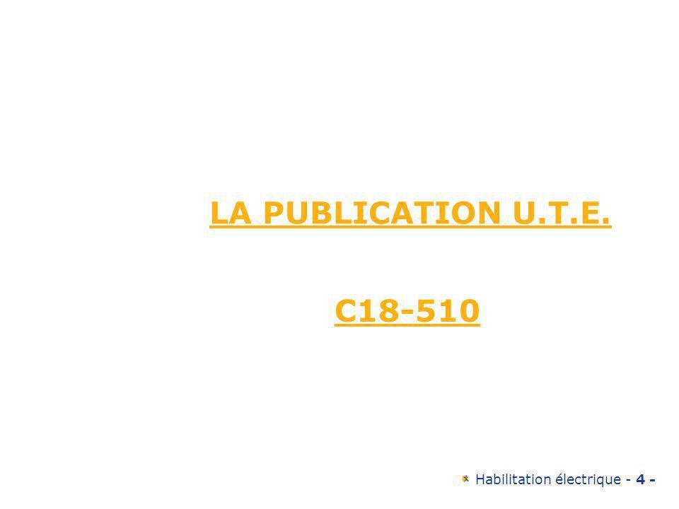 LA PUBLICATION U.T.E. C18-510 4