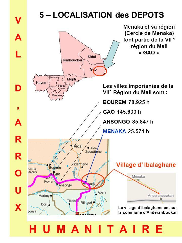 5 – LOCALISATION des DEPOTS