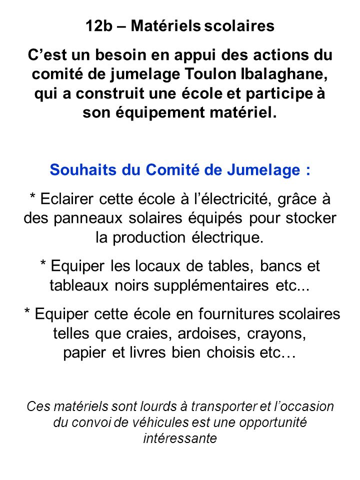 12b – Matériels scolaires Souhaits du Comité de Jumelage :