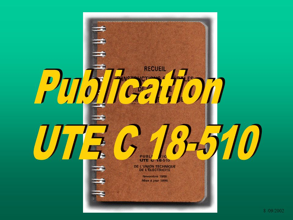 Publication UTE C 18-510 8 /09/2002