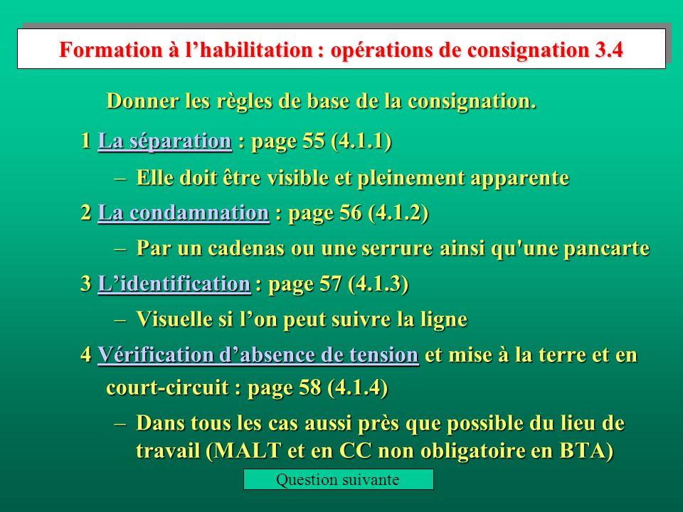 Formation à l'habilitation : opérations de consignation 3.4