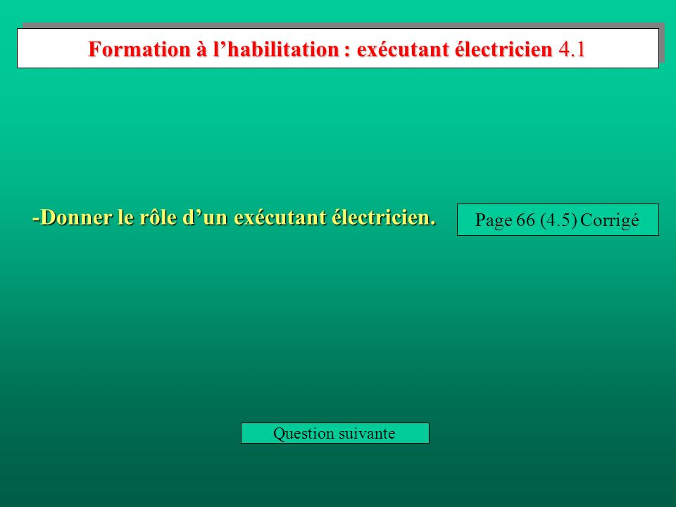 Formation à l'habilitation : exécutant électricien 4.1