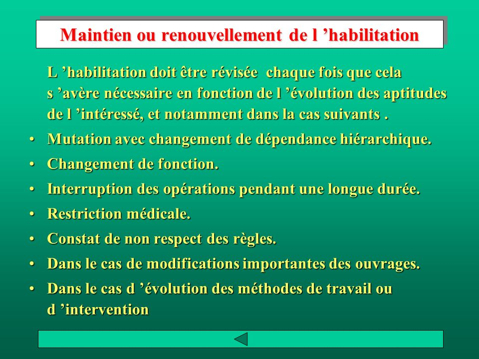 Maintien ou renouvellement de l 'habilitation