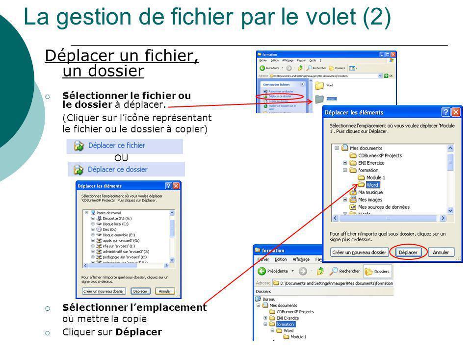 La gestion de fichier par le volet (2)