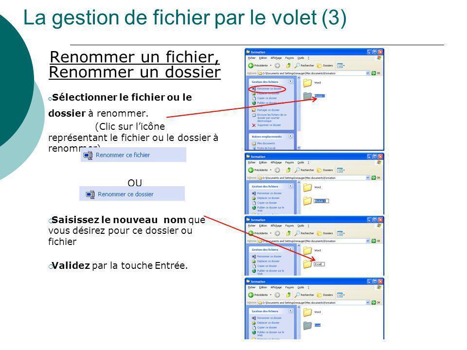La gestion de fichier par le volet (3)