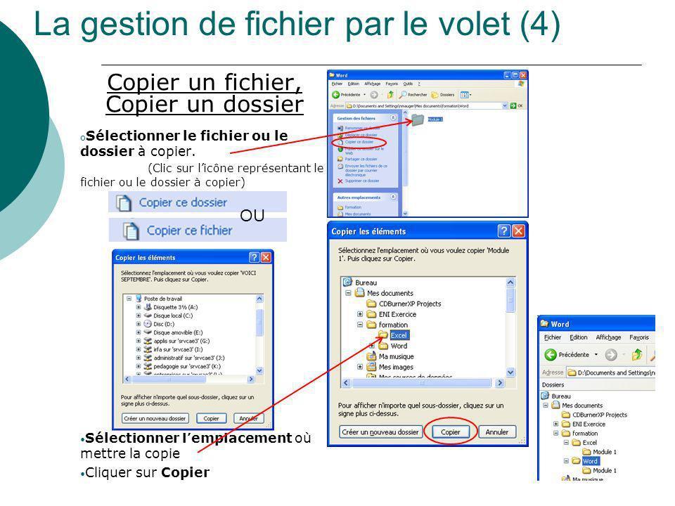 La gestion de fichier par le volet (4)
