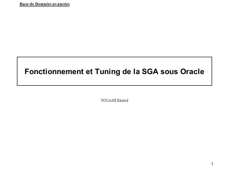 Fonctionnement et Tuning de la SGA sous Oracle