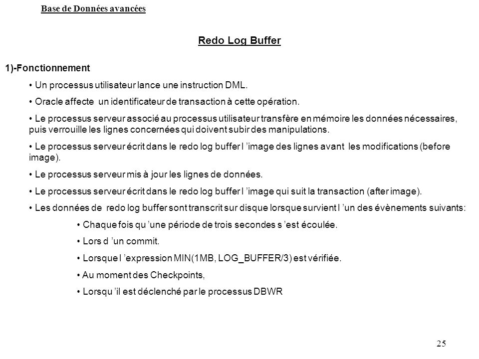 Redo Log Buffer 1)-Fonctionnement