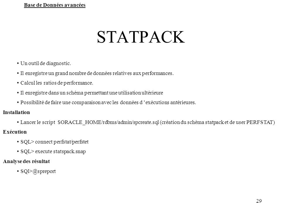 STATPACK Un outil de diagnostic.