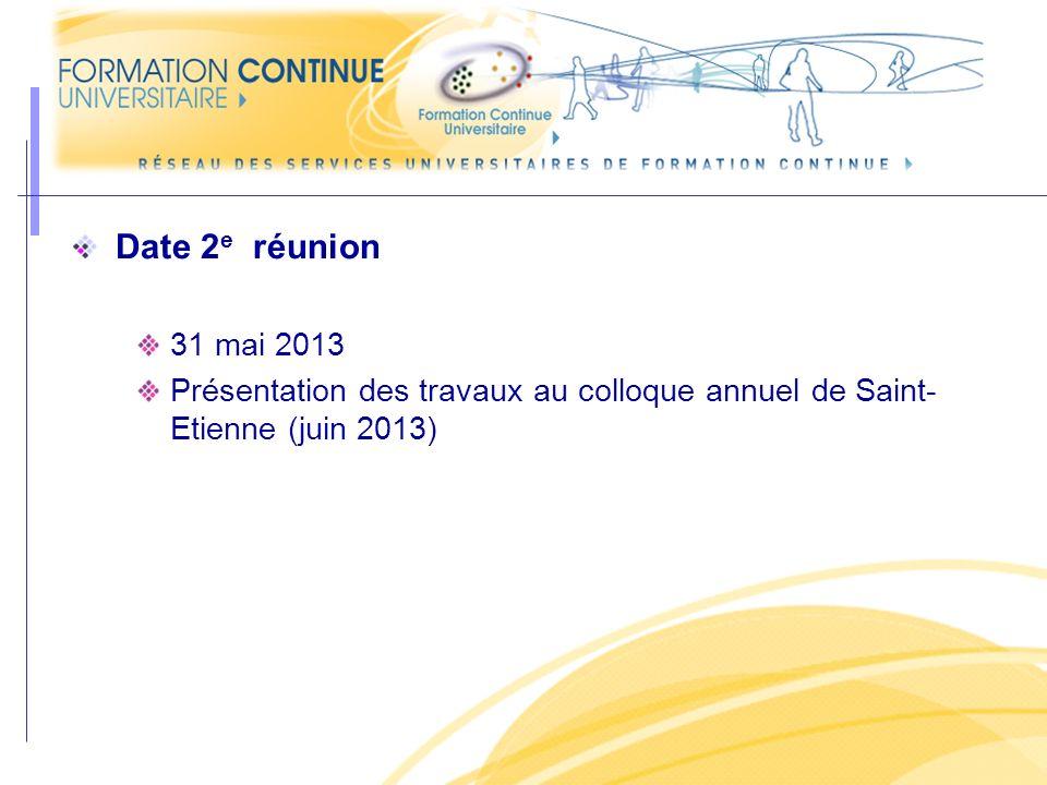 Date 2e réunion 31 mai 2013.
